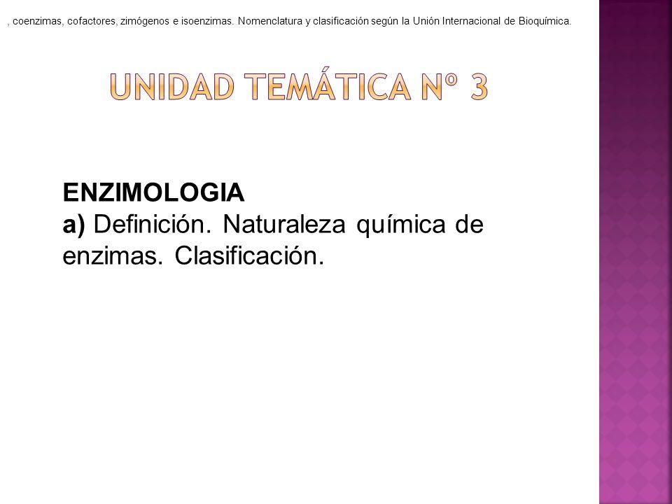 , coenzimas, cofactores, zimógenos e isoenzimas