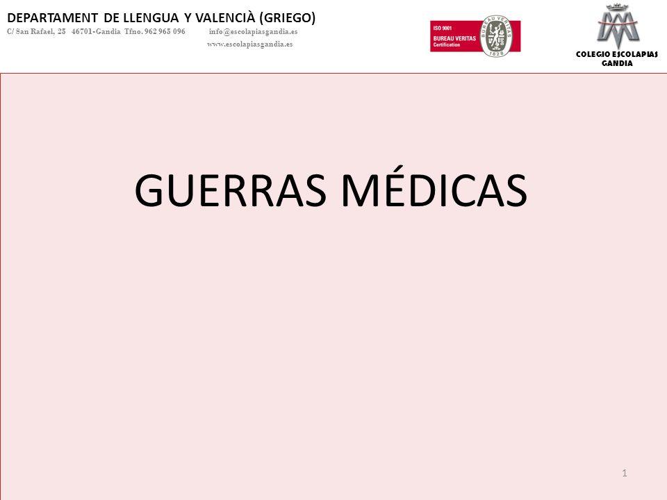 GUERRAS MÉDICAS DEPARTAMENT DE LLENGUA Y VALENCIÀ (GRIEGO)