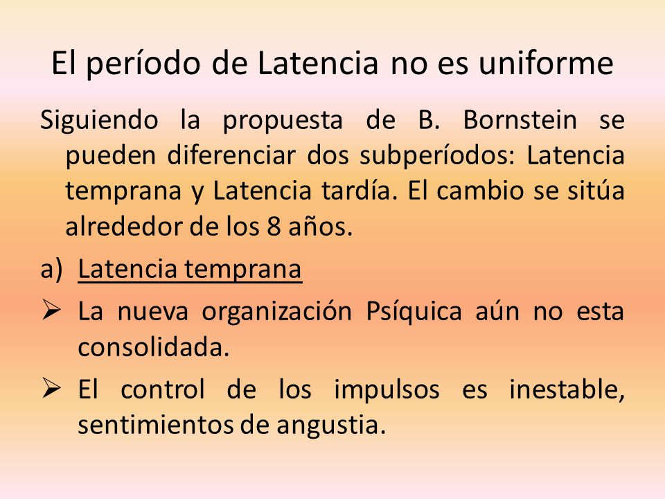 El período de Latencia no es uniforme