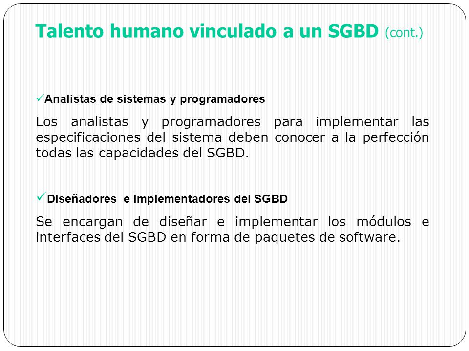Talento humano vinculado a un SGBD (cont.)