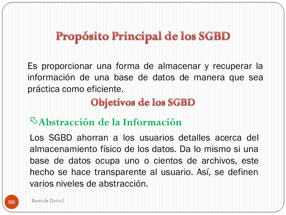 Propósito Principal de los SGBD