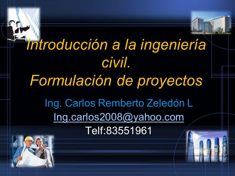 Introducción a la ingeniería civil. Formulación de proyectos