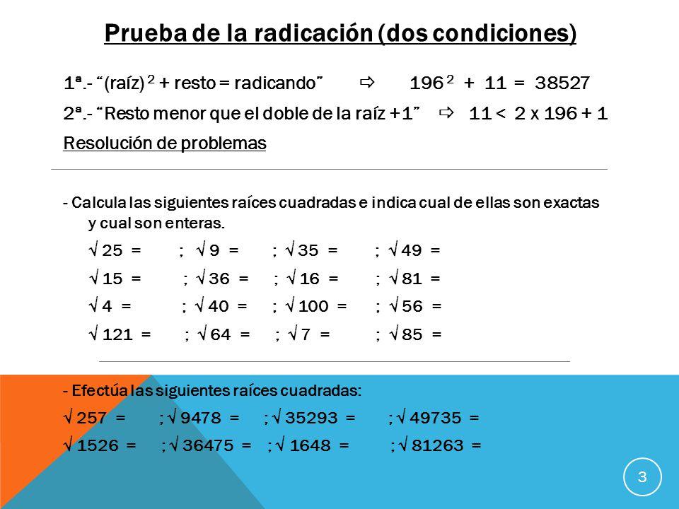 Prueba de la radicación (dos condiciones)