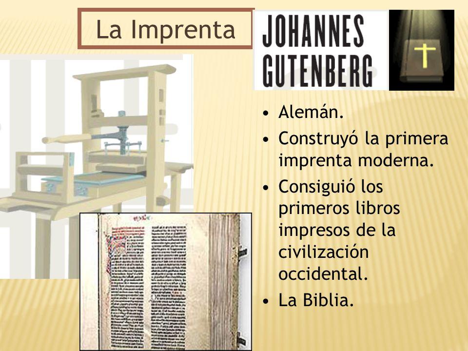 La Imprenta Alemán. Construyó la primera imprenta moderna.