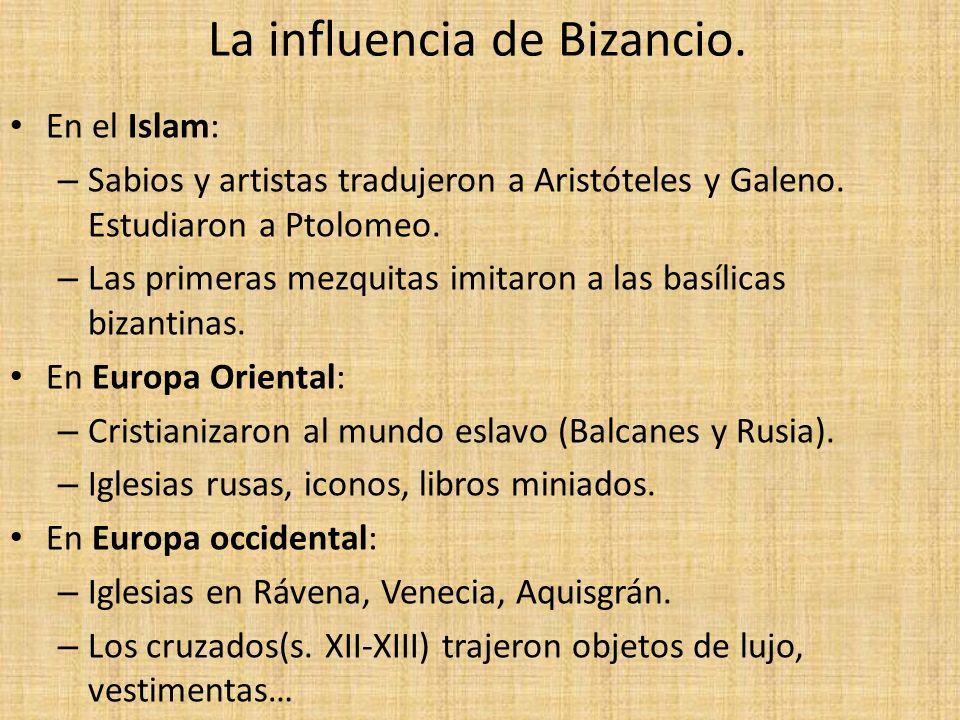 La influencia de Bizancio.