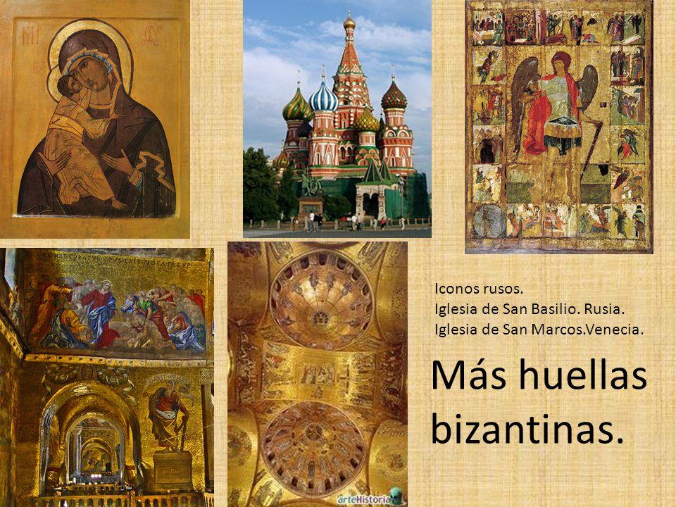 Más huellas bizantinas.