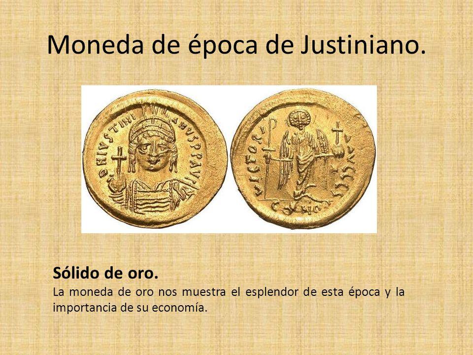 Moneda de época de Justiniano.