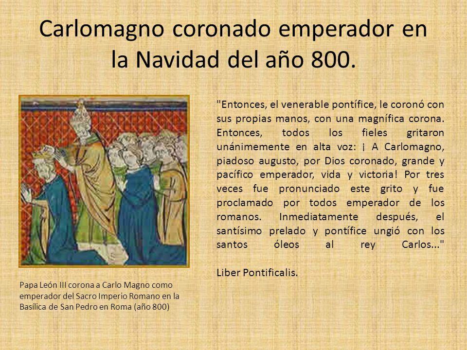Carlomagno coronado emperador en la Navidad del año 800.