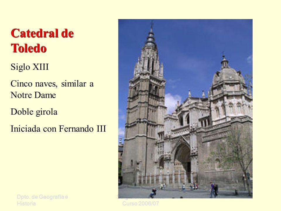 Catedral de Toledo Siglo XIII Cinco naves, similar a Notre Dame