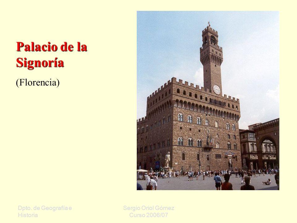 Palacio de la Signoría (Florencia) Dpto. de Geografía e Historia