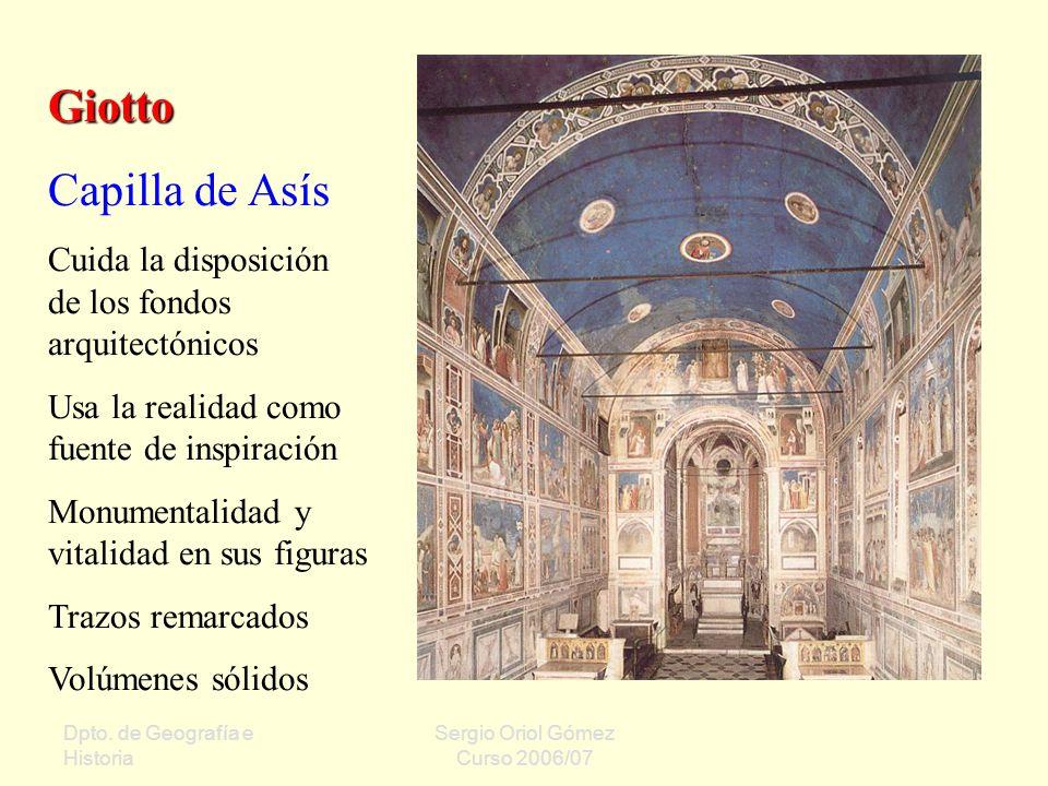 Giotto Capilla de Asís. Cuida la disposición de los fondos arquitectónicos. Usa la realidad como fuente de inspiración.