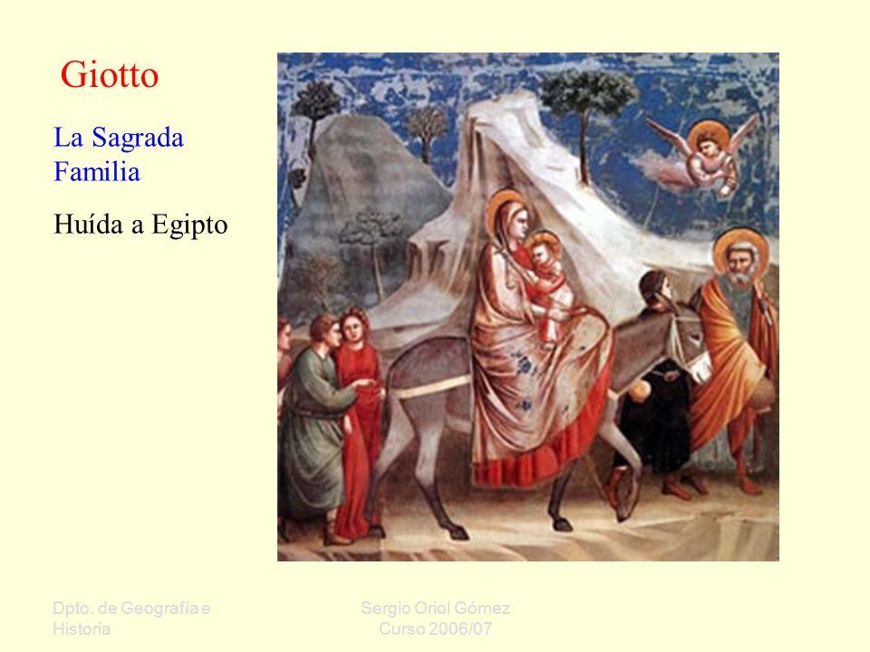 Giotto La Sagrada Familia Huída a Egipto Dpto. de Geografía e Historia
