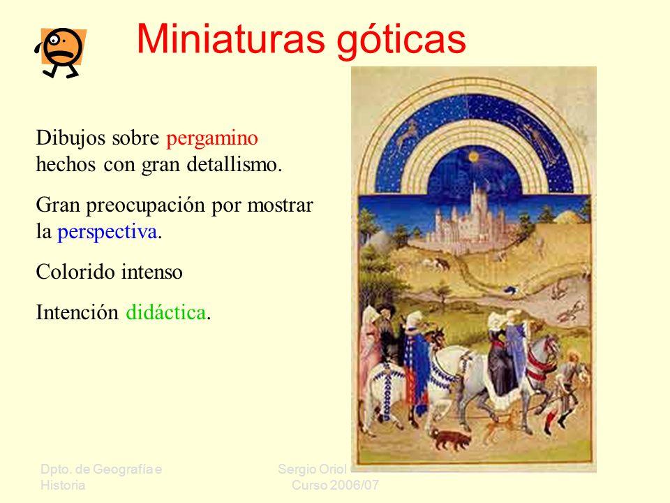 Miniaturas góticas Dibujos sobre pergamino hechos con gran detallismo.