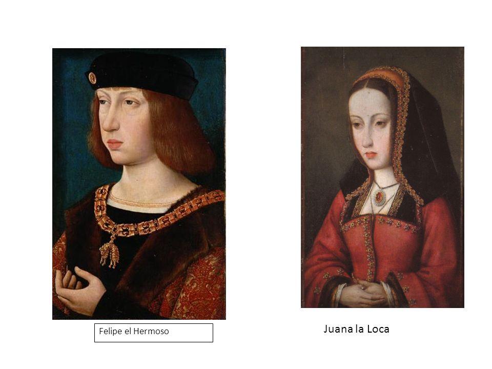 Juana la Loca Felipe el Hermoso