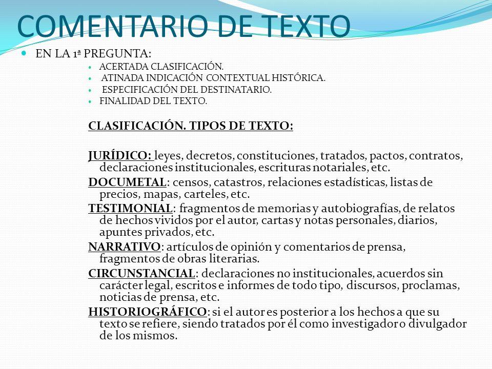 COMENTARIO DE TEXTO EN LA 1ª PREGUNTA: CLASIFICACIÓN. TIPOS DE TEXTO: