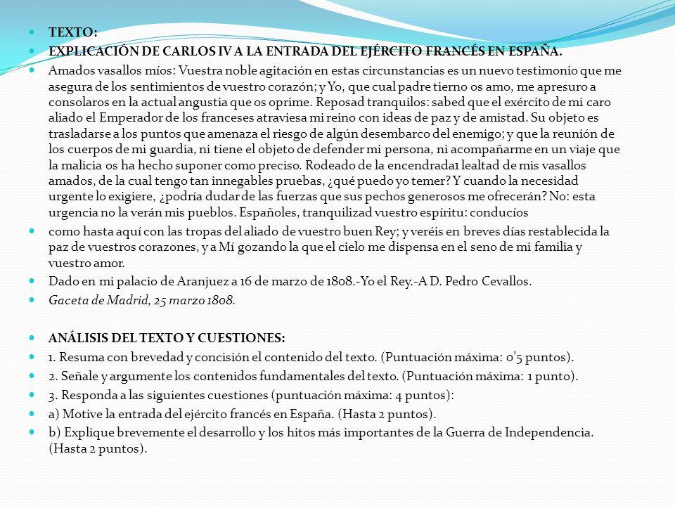 TEXTO: EXPLICACIÓN DE CARLOS IV A LA ENTRADA DEL EJÉRCITO FRANCÉS EN ESPAÑA.