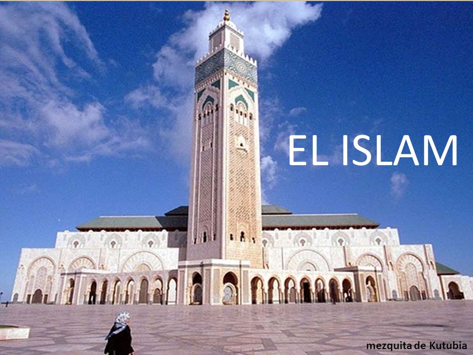EL ISLAM mezquita de Kutubia