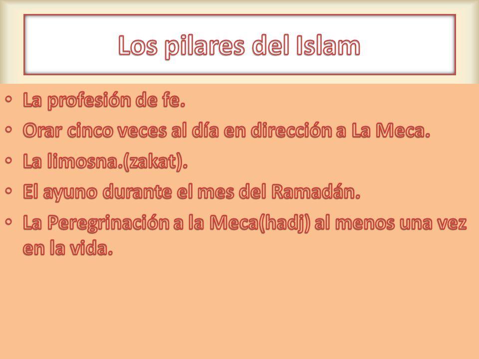 Los pilares del Islam La profesión de fe.