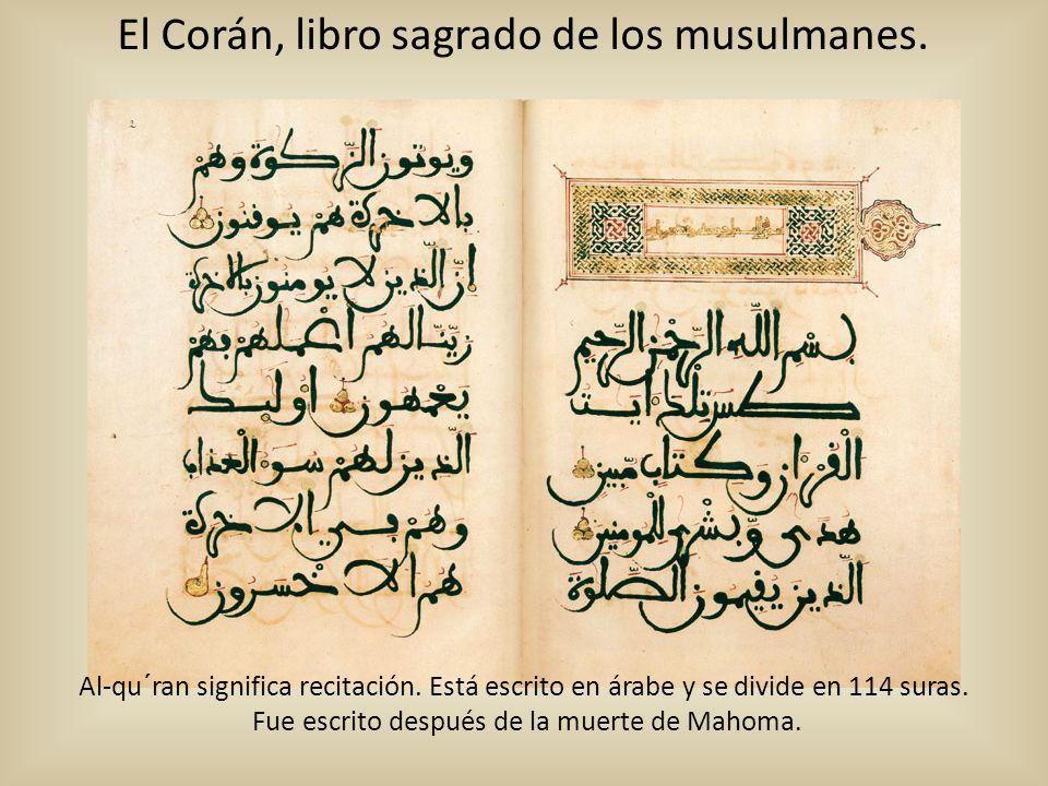 Fue escrito después de la muerte de Mahoma.