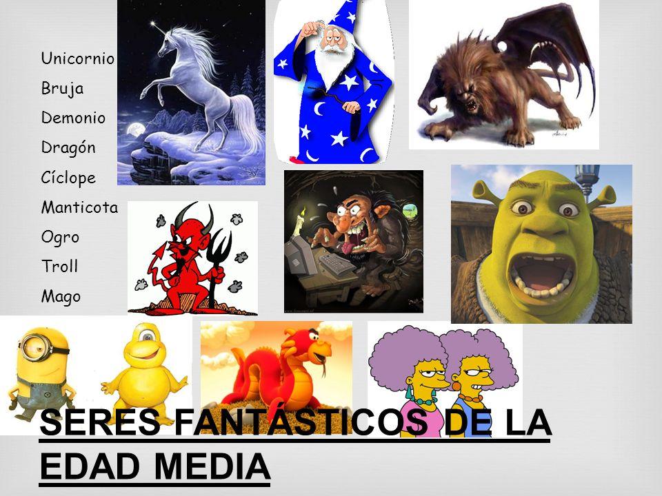 SERES FANTÁSTICOS DE LA EDAD MEDIA