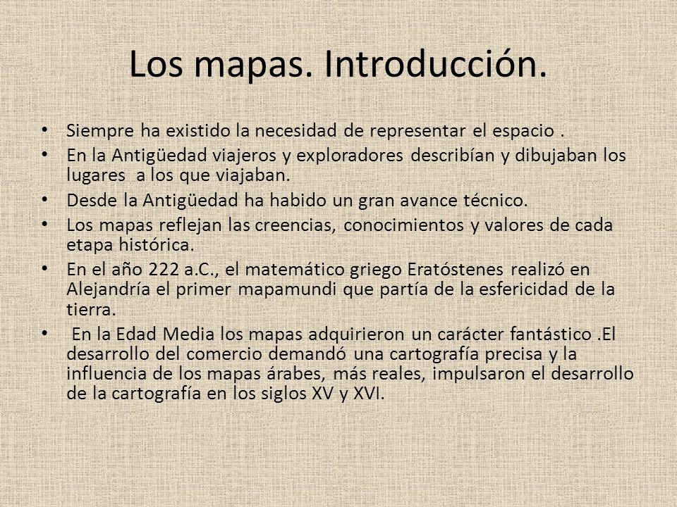 Los mapas. Introducción.