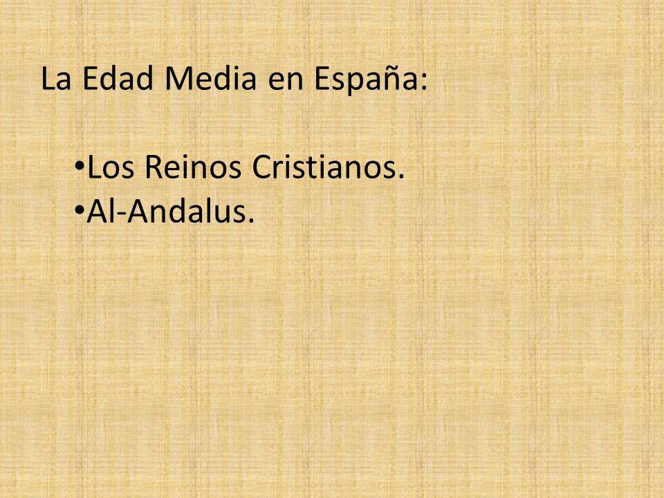La Edad Media en España: