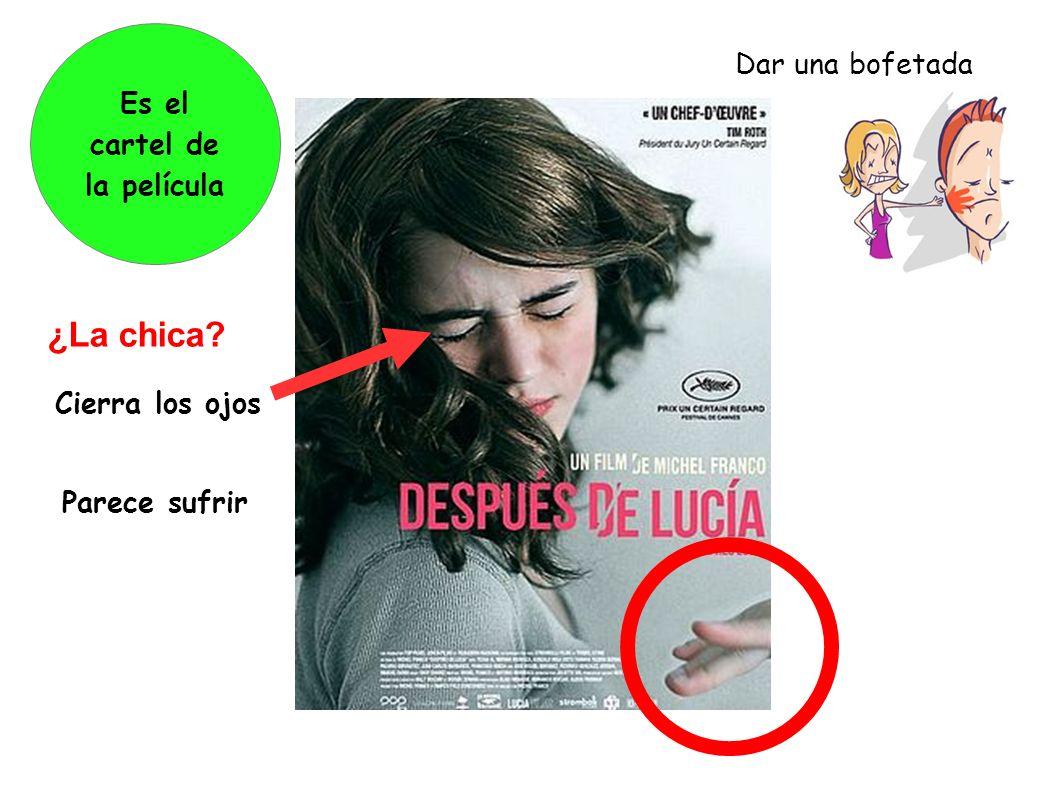 ¿La chica Dar una bofetada Es el cartel de la película