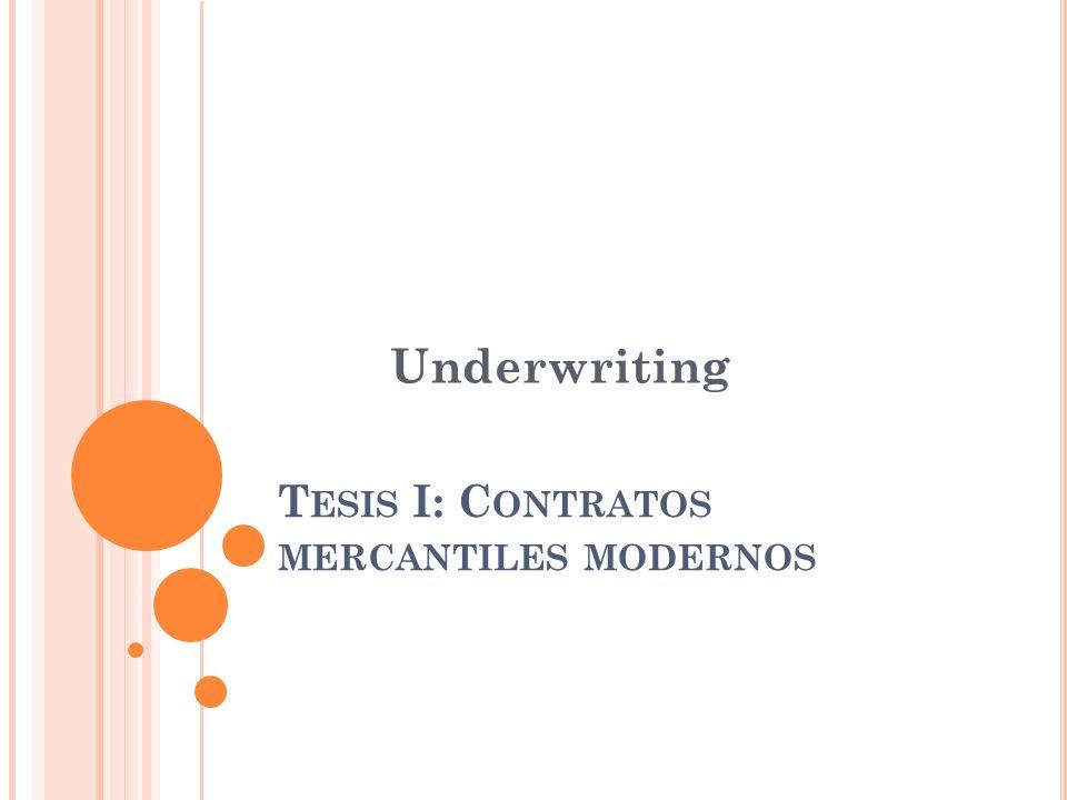 Tesis I: Contratos mercantiles modernos
