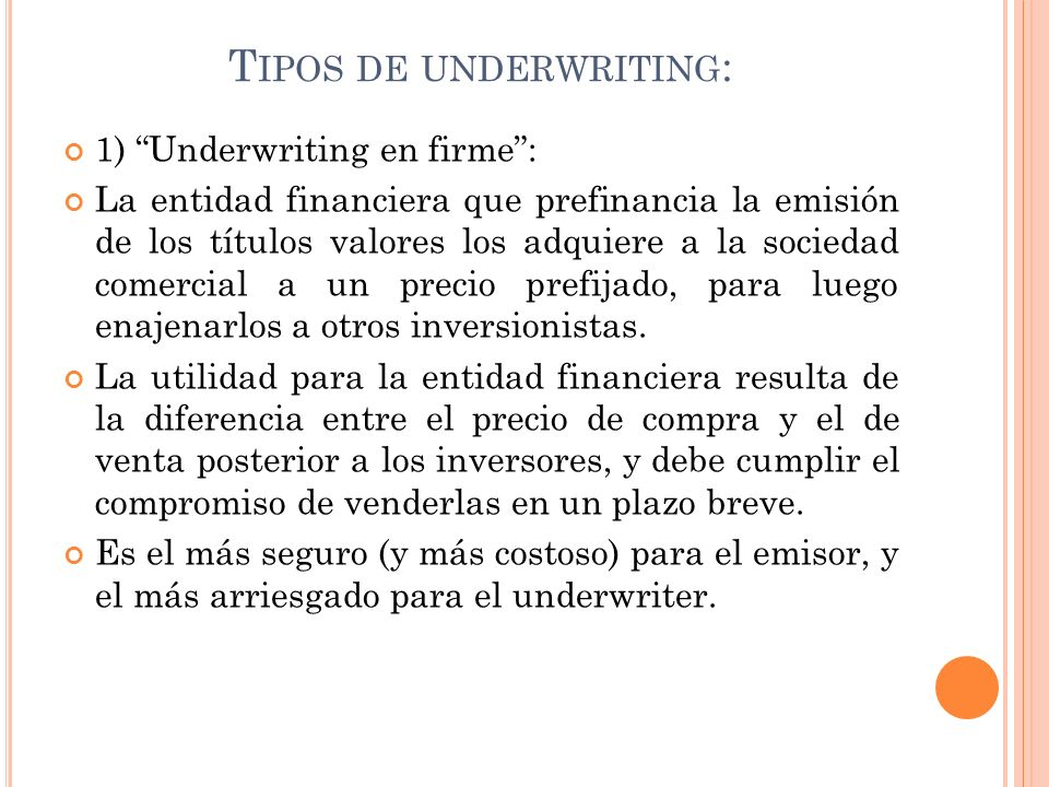 Tipos de underwriting: