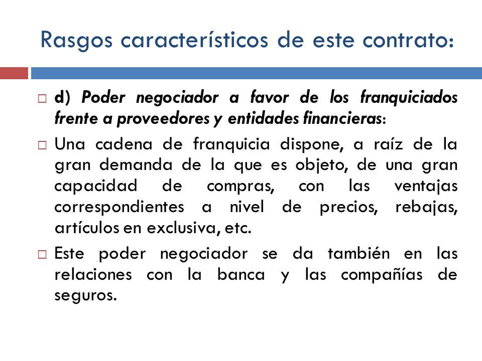 Rasgos característicos de este contrato: