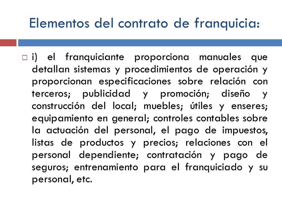 Elementos del contrato de franquicia:
