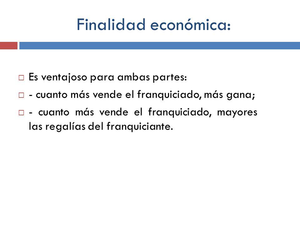 Finalidad económica: Es ventajoso para ambas partes: