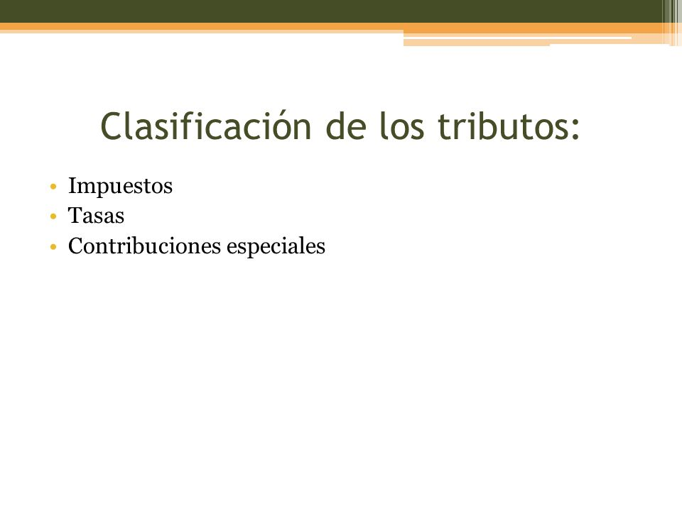 Clasificación de los tributos:
