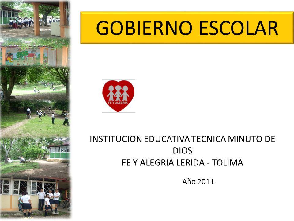GOBIERNO ESCOLAR INSTITUCION EDUCATIVA TECNICA MINUTO DE DIOS