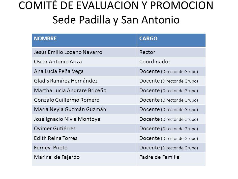 COMITÉ DE EVALUACION Y PROMOCION Sede Padilla y San Antonio