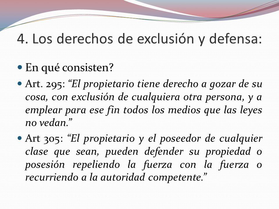 4. Los derechos de exclusión y defensa: