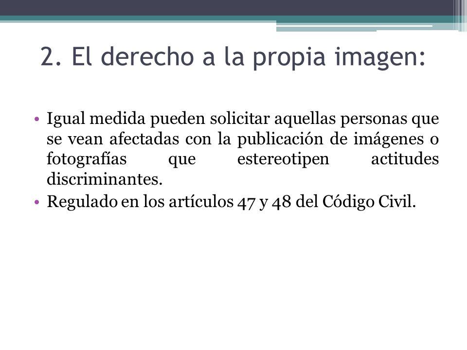 2. El derecho a la propia imagen: