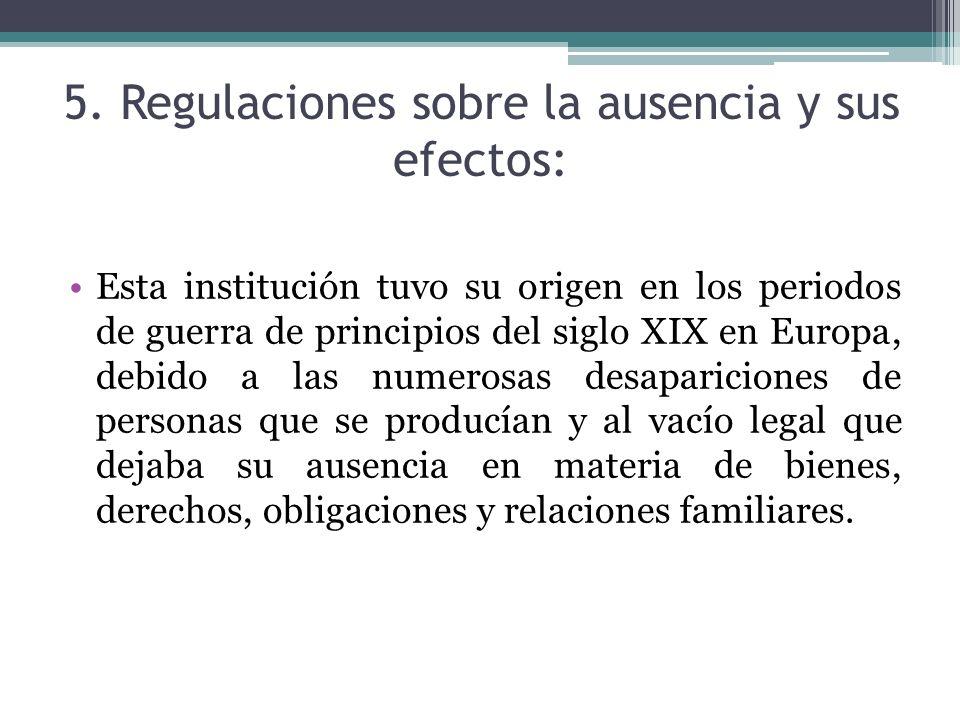 5. Regulaciones sobre la ausencia y sus efectos: