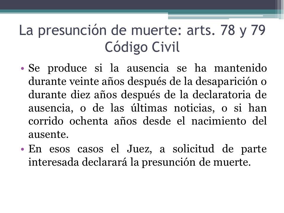 La presunción de muerte: arts. 78 y 79 Código Civil