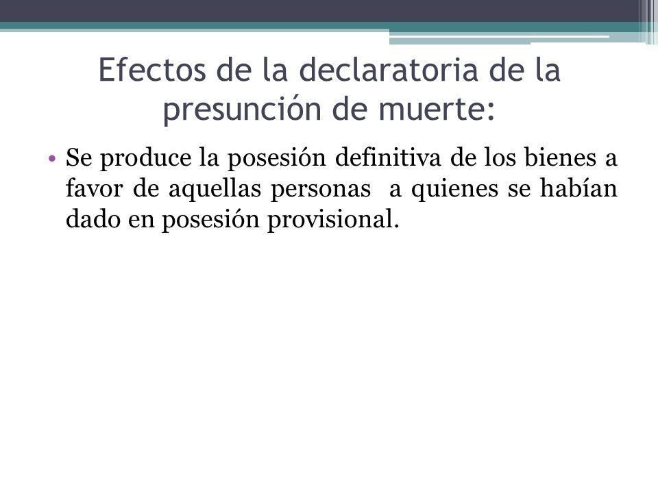 Efectos de la declaratoria de la presunción de muerte: