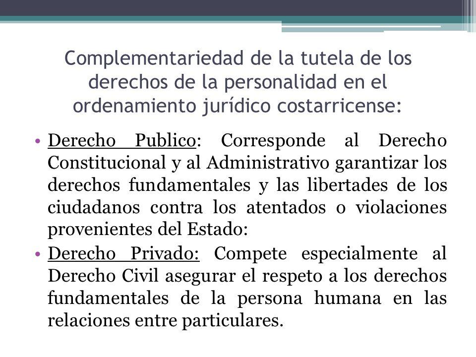 Complementariedad de la tutela de los derechos de la personalidad en el ordenamiento jurídico costarricense:
