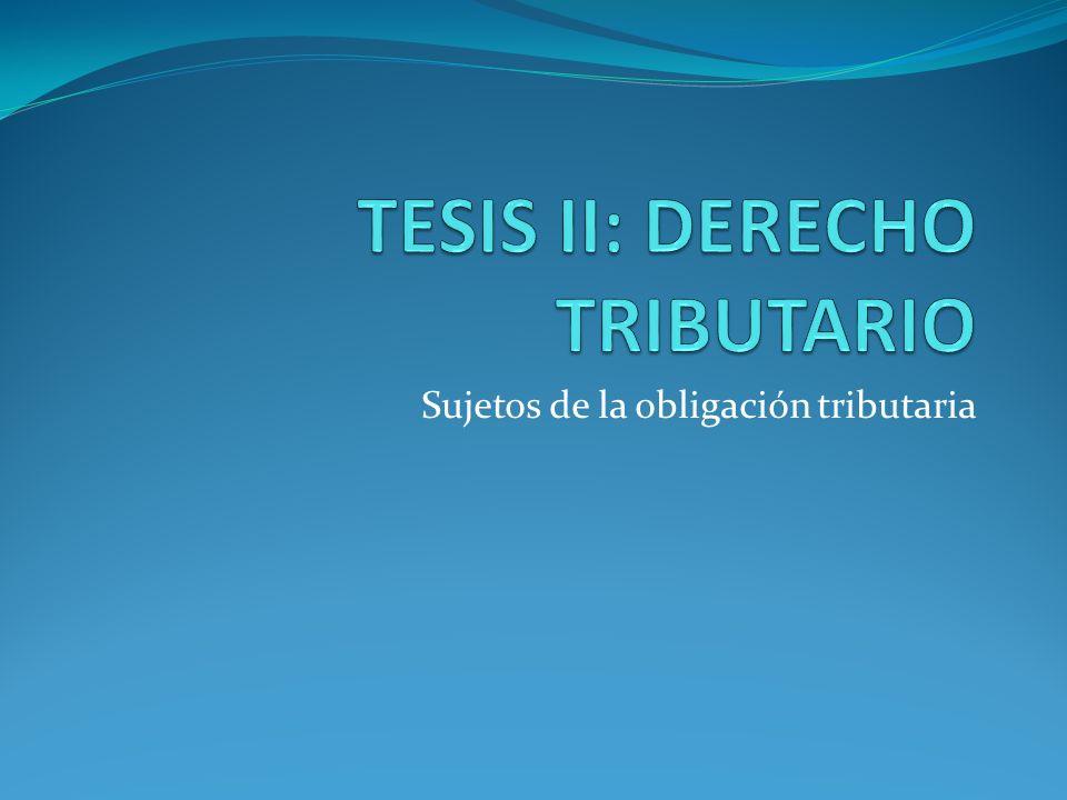 TESIS II: DERECHO TRIBUTARIO
