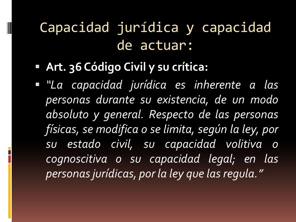 Capacidad jurídica y capacidad de actuar:
