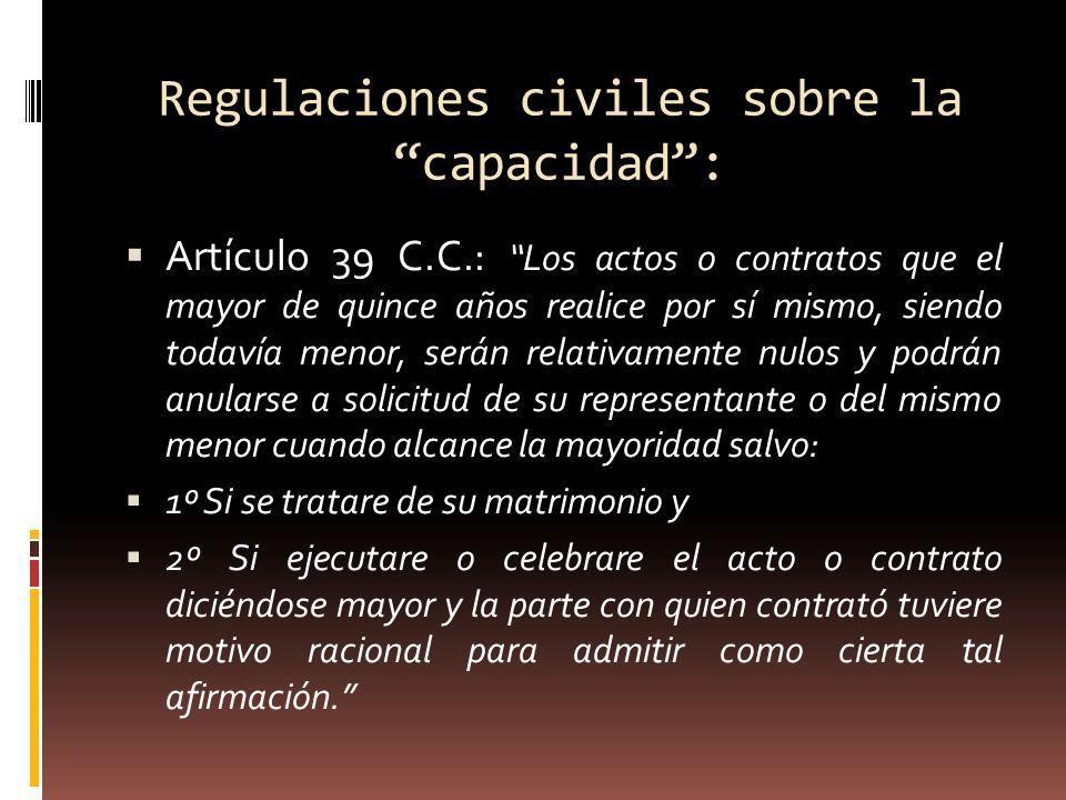 Regulaciones civiles sobre la capacidad :