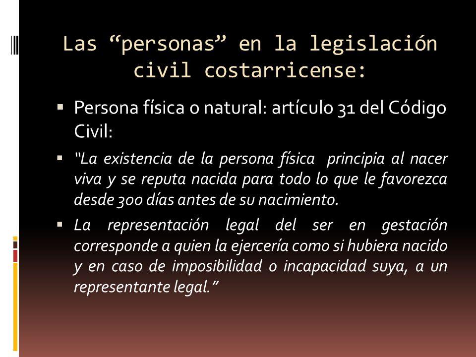 Las personas en la legislación civil costarricense: