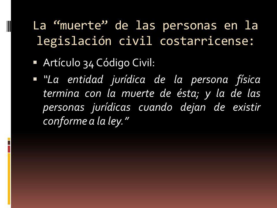 La muerte de las personas en la legislación civil costarricense: