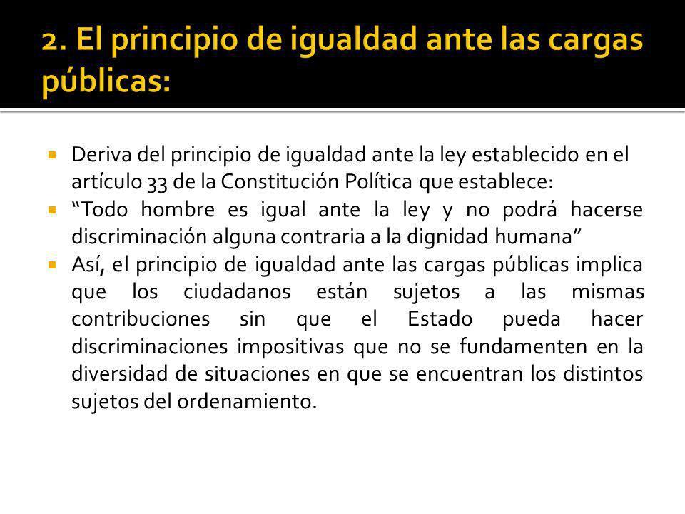 2. El principio de igualdad ante las cargas públicas: