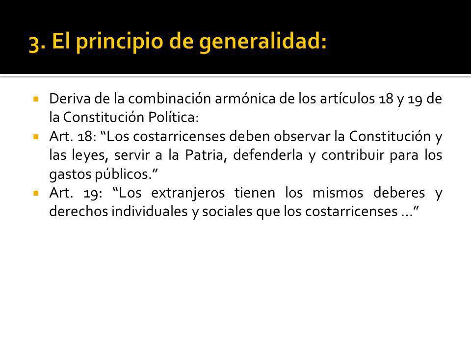 3. El principio de generalidad: