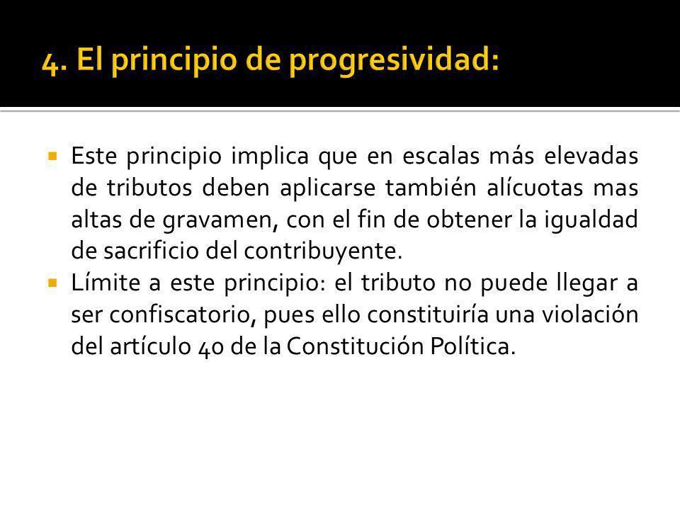 4. El principio de progresividad: