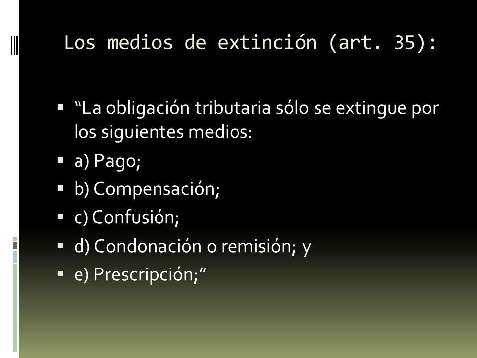 Los medios de extinción (art. 35):